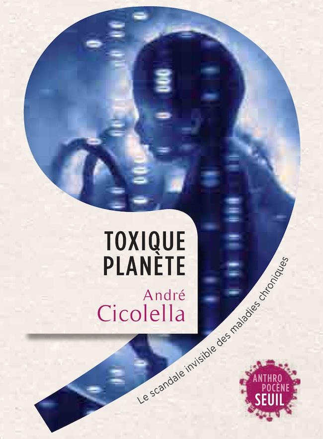 ToxiquePlanèteCicolella